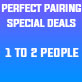 Perfect Paring Special Deals 1-2 People